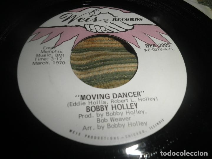 Discos de vinilo: BOBBY HOLLEY - MOVING DANCER / BAY, I LOVE YOU - SINGLE ORIGINAL U.S.A. - WEIS RECORDS 1970 - Foto 4 - 102346323