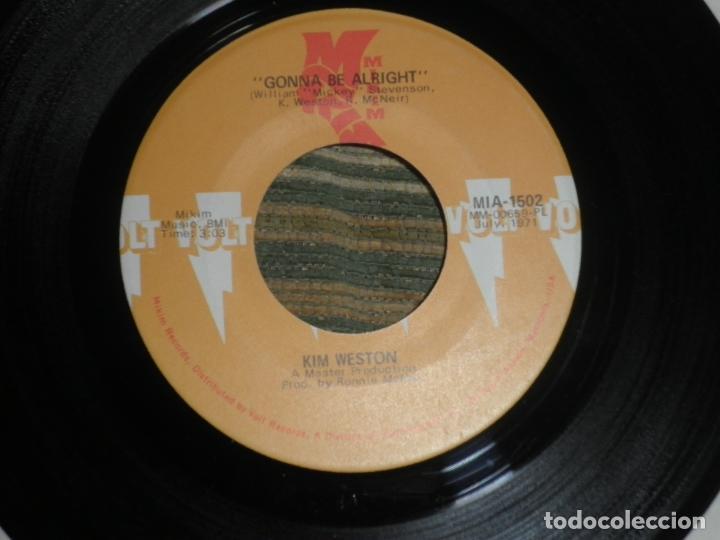 Discos de vinilo: KIM WESTON - IF I HAD IT MAY WAY / GONNA BE ALRIGHT - SINGLE ORIGINAL U.S.A. - VOLT RECORDS 1971 - - Foto 2 - 102347127