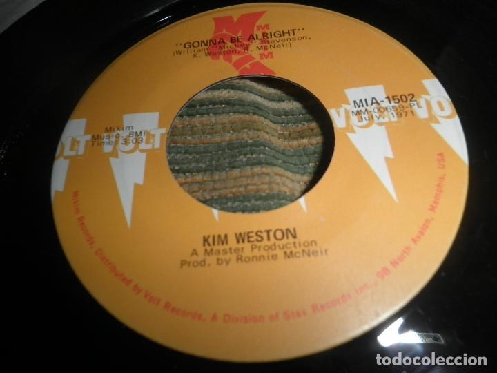 Discos de vinilo: KIM WESTON - IF I HAD IT MAY WAY / GONNA BE ALRIGHT - SINGLE ORIGINAL U.S.A. - VOLT RECORDS 1971 - - Foto 3 - 102347127