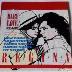 Discos de vinilo: REGINA - BABY LOVE (RE-MIX) - 1986. Lote 102355295