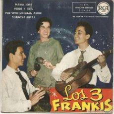 Discos de vinilo: LOS 3 FRANKIS - MARIA JOSE + 3 (EP DE 4 CANCIONES) RCA 1959 - VG/VG. Lote 102386391