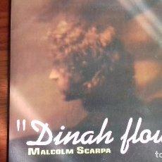 Discos de vinilo: MALCOLM SCARPA SINGLE DINAH FLOW 1994. Lote 102401439