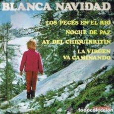 Discos de vinilo: BLANCA NAVIDAD - LUISITA TENOR - NURIA MONTOLIU - EP VERGARA 1975 . Lote 102413455