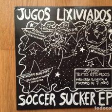 Discos de vinilo: JUGOS LIXIVIADOS: SOCCER SUCKER EP. Lote 102424822