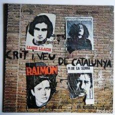 Discos de vinilo: CRIT I VEU DE CATALUNYA. LLACH, MUNTANER, RAIMON Y PI DE LA SERRA.. Lote 102435675