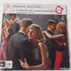 Discos de vinilo: GIAN MARIO GUARINO Y SU ORQUESTA - LA VEDOVA ALLEGRA / IL CONTE DI LUSSEMBURGO (VALSES). Lote 102447411