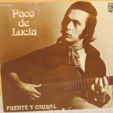 Discos de vinilo: PACO DE LUCIA - FUENTE Y CAUDAL PHILIPS - 1973. Lote 102453399