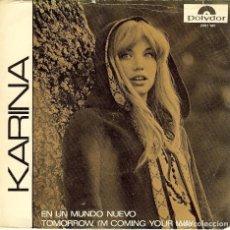 Discos de vinilo: KARINA TOMORROW , I'M COMING YOUR WAY (SINGLE DE EDICION DE ALEMANIA CANTA EN INGLES ). Lote 102454799