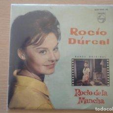 Discos de vinilo: EP ROCIO DURCAL BANDA ORIGINAL ROCIO DE LA MANCHA 1963 MUY BUEN ESTADO. Lote 102486967