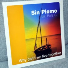 Discos de vinilo: SIN PLOMO FEAT BORIS G - WHY CAN'T WE LIVE TOGETHER - MAXI VINILO 12'' - 3 TRACKS -LIQUID MUSIC 2000. Lote 102504255