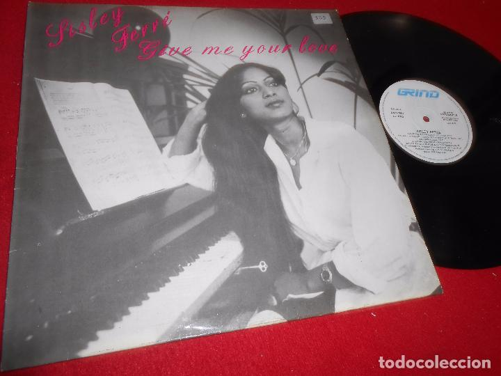 SISLEY FERRE Give me your love (Ultimix)/Vocal Version/Instrumental 12 MX  1987 Grind ESPAÑA SPAIN