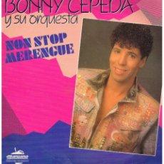 Discos de vinilo: BONNY CEPEDA Y SU ORQUESTA - NON STOP MERENGUE - LP 1990. Lote 102535023
