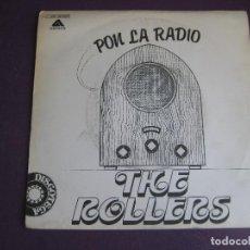 Discos de vinilo: THE ROLLERS (BAY CITY ROLLERS) SG ARISTA 1979 - PON LA RADIO +1 GLAM ROCK . Lote 102543763