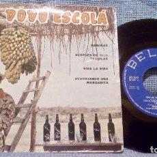 Discos de vinilo: DODÓ ESCOLÁ - BANANAS / DESPUES DE SEIS TEQUILAS + 2 - EP BELTER DE 1960. Lote 102548675