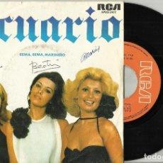 Discos de vinilo: ACUARIO SINGLE REMA,REMA,MARINERO 1976 FIRMADO POR ELLAS. Lote 102595007