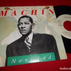 Discos de vinilo: MACHIN NAVIDAD/ANGELITOS NEGROS SINGLE 7'' 1990 PROMO ARIOLA. Lote 102597779