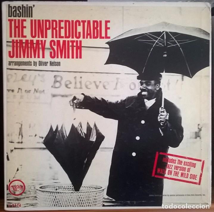 JIMMY SMITH BASHIN' THE UNDEPREDICTABLE / VERVE RECORDS MAS 90447 / OLIVER NELSON / IMPRESO EN USA (Música - Discos - LP Vinilo - Jazz, Jazz-Rock, Blues y R&B)