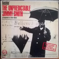 Discos de vinilo: JIMMY SMITH BASHIN' THE UNDEPREDICTABLE / VERVE RECORDS MAS 90447 / OLIVER NELSON / IMPRESO EN USA. Lote 102603007