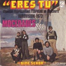 Discos de vinilo: MOCEDADES - ERES TU - EUROVISION 1973 (MADE IN FRANCE). Lote 102634331