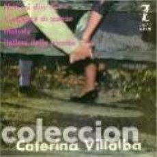 Discos de vinil: CATERINA VILLALBA EP SELLO ZAFIRO AÑO 1962 EDITADO EN ESPAÑA. Lote 102651255