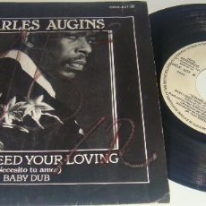 Discos de vinilo: SINGLE- CHARLES AUGINS - BABY I NEED YOUR LOVING / BABY DUB - CHARLES AUGINS - NECESITO TU AMOR. Lote 102659683