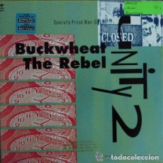 Discos de vinilo: UNITY 2 - BUCKWHEAT THE REBEL - MAXI-SINGLE US 1990 (HOUSE, HIP HOP, REGGAE) . Lote 102665427