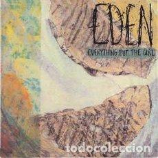 Discos de vinilo: EVERYTHING BUT THE GIRL - EDEN (LP, ALBUM) LABEL:BLANCO Y NEGRO, BLANCO Y NEGRO, BLANCO Y NEGRO . Lote 102670303