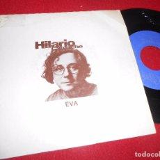 Discos de vinilo: HILARIO CAMACHO EVA SINGLE 7'' 1990 PROMO DOBLE CARA COPASION. Lote 102691167