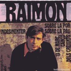 Discos de vinilo: RAIMON / INDESINENTER + 3 (EP 1968). Lote 102706139