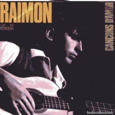 Discos de vinilo: RAIMON / EN TU ESTIME EL MON / TREBALLARE EL TEU COS / SI UN DIA VALS / NO SE COM (EP 1963). Lote 102706215