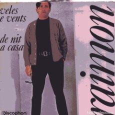 Discos de vinil: RAIMON / VELES E VENTS / DE NIT, A CASA (SINGLE 1970). Lote 102706335