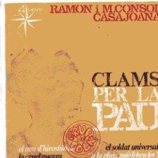 Discos de vinilo: RAMON I M. CONSOL CASAJOANA / EL SOLDADT UNIVERSAL + 3 (EP 1967). Lote 102706955
