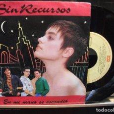 Discos de vinilo: SIN RECURSOS. EN MI MANO SE ESCONDIO EMI-ODEON 1991. Lote 102707647