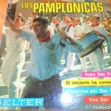 Discos de vinilo: LOS PAMPLONICAS - AUPA SAN FERMIN/ PAMPLONA POR SAN FERMIN +2 - EP 1966. Lote 102709251