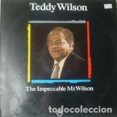 Discos de vinilo: TEDDY WILSON - THE IMPECCABLE MR. WILSON (LP, ALBUM, RE) LABEL:VERVE RECORDS CAT#: 424 525-1. Lote 102713315