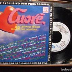Discos de vinilo: CUORE - LAS 50 CANCIONES ITALIANAS MAS ROMANTICAS / SINGLE PROMO , 1992. Lote 102740035