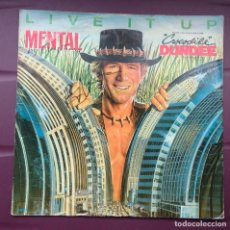Discos de vinilo: CROCODILE DUNDEE - MENTAL AS ANYTHING - LIVE IT UP (BSO PELÍCULA COCODRILO DUNDEE). Lote 102742383