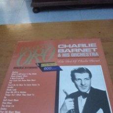 Discos de vinilo: ORQUESTAS DE ORO. CHARLIE BARNET & HIS ORCHESTRA. THE BEST OF CHARLIE BARNET. C10V. Lote 102751719