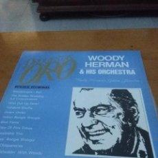 Discos de vinilo: ORQUESTAS DE ORO. WOODY HERMAN & HIS ORCHESTRA. C10V. Lote 102751915