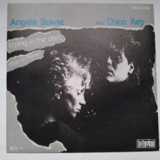 Discos de vinilo: ANGELA BOWIE AND CHICO REY - CRYING IN THE DARK /VINILO SINGLE IMPORT TEMAZO. Lote 143898196