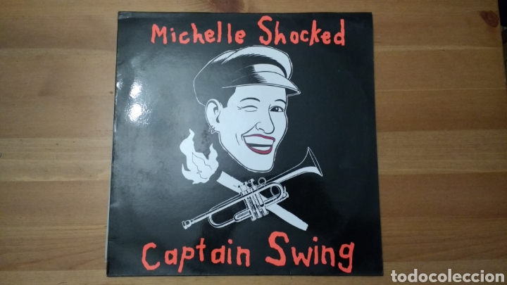 MICHELLE SHOCKED -CAPTAIN SWING- (Música - Discos - LP Vinilo - Pop - Rock Extranjero de los 90 a la actualidad)