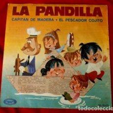 Discos de vinilo: LA PANDILLA (SINGLE 1970) GRUPO INFANTIL - CAPITAN DE MADERA. Lote 102793723