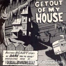Discos de vinilo: THE REAL SWINGER / LOS ACTIVOS – GET OUT OF MY HOUSE / WASTE MY TIME . Lote 102812391