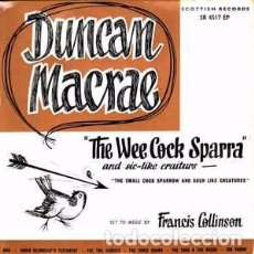 Discos de vinilo: DUNCAN MACRAE - THE WEE COCK SPARRA AND SIC-LIKE CRAITURS LABEL:SCOTTISH RECORDS CAT#: SR . Lote 102815887