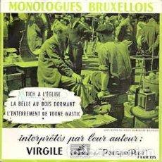 Discos de vinilo: VIRGILE (3) - MONOLOGUES BRUXELLOIS LABEL:HIS MASTER'S VOICE CAT#: 7 EGR 125 . Lote 102816123
