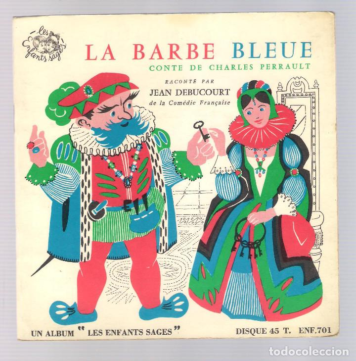 Discos de vinilo: LA BARBE BLEUE (Cuento de Charles Perrault por Jean Debucourt) (discolibro single 7'', ENF 701) - Foto 3 - 102913927