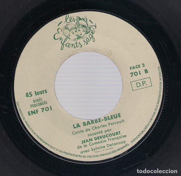 Discos de vinilo: LA BARBE BLEUE (Cuento de Charles Perrault por Jean Debucourt) (discolibro single 7'', ENF 701) - Foto 6 - 102913927