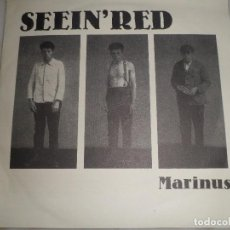 Discos de vinilo: SINGLE. SEEIN´RED. MARINUS. PUNK. Lote 102921159
