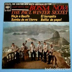 Discos de vinilo: THE PAUL WINTER SEXTET (EP1962) (NUEVO) JAZZ MEETS THE BOSSA NOVA - SAMBA DA MINHA TERRA - RECIFE. Lote 102922387