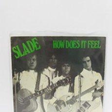 Discos de vinilo: SINGLE ** SLADE ** HOW DOES IT FEEL ** COVER / EXCELLENT (EX) ** SINGLE / NEAR MINT (NM) 1974. Lote 102930855